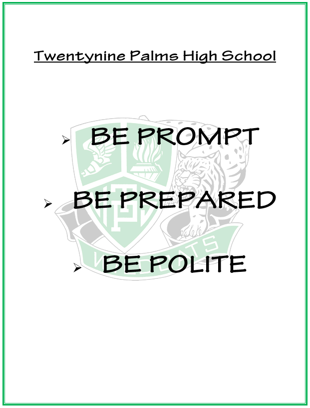 Be Prompt Be Prepared Be Polite
