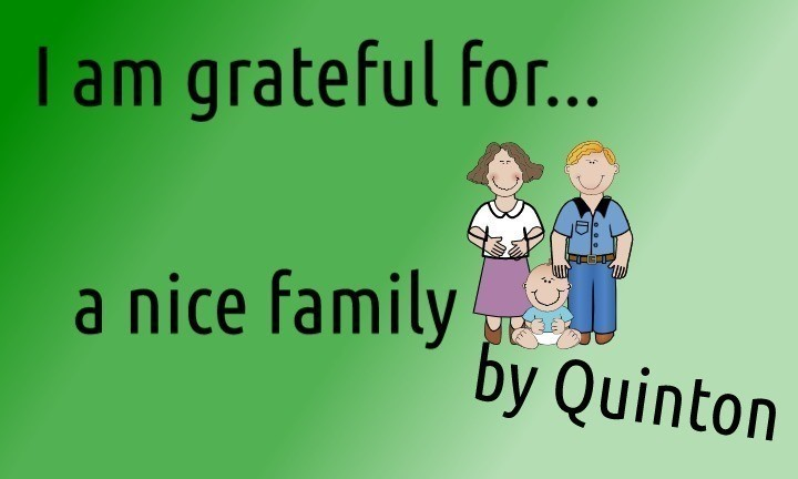 Student art: Quinton is grateful for a nice family!